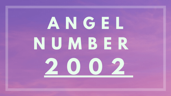 Angel number 2002