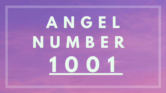 Angel number 1001