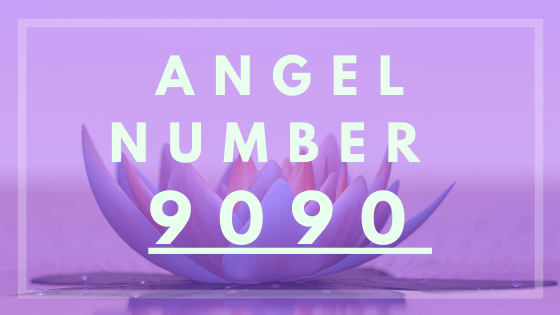 Angel number 9090